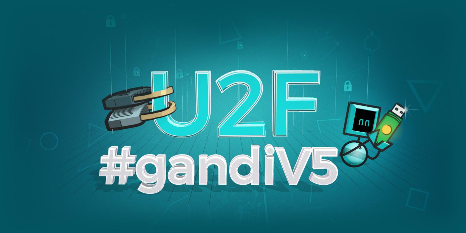 U2F ahora disponible en #gandiV5