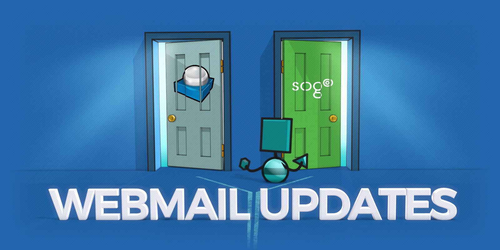 Mise à jour de nos webmails