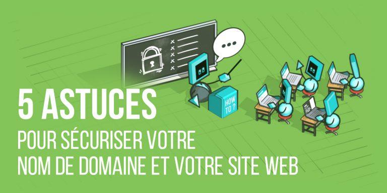 Astuces-Sécuriser-nom-domaine-site-web