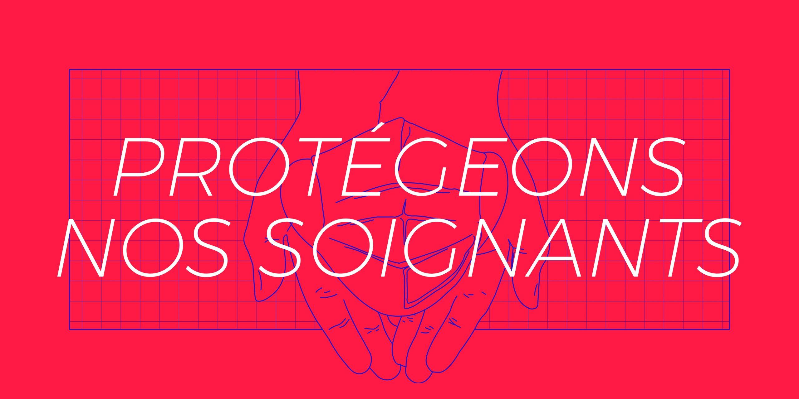 Rejoignez le mouvement protegeons-nos-soignants !
