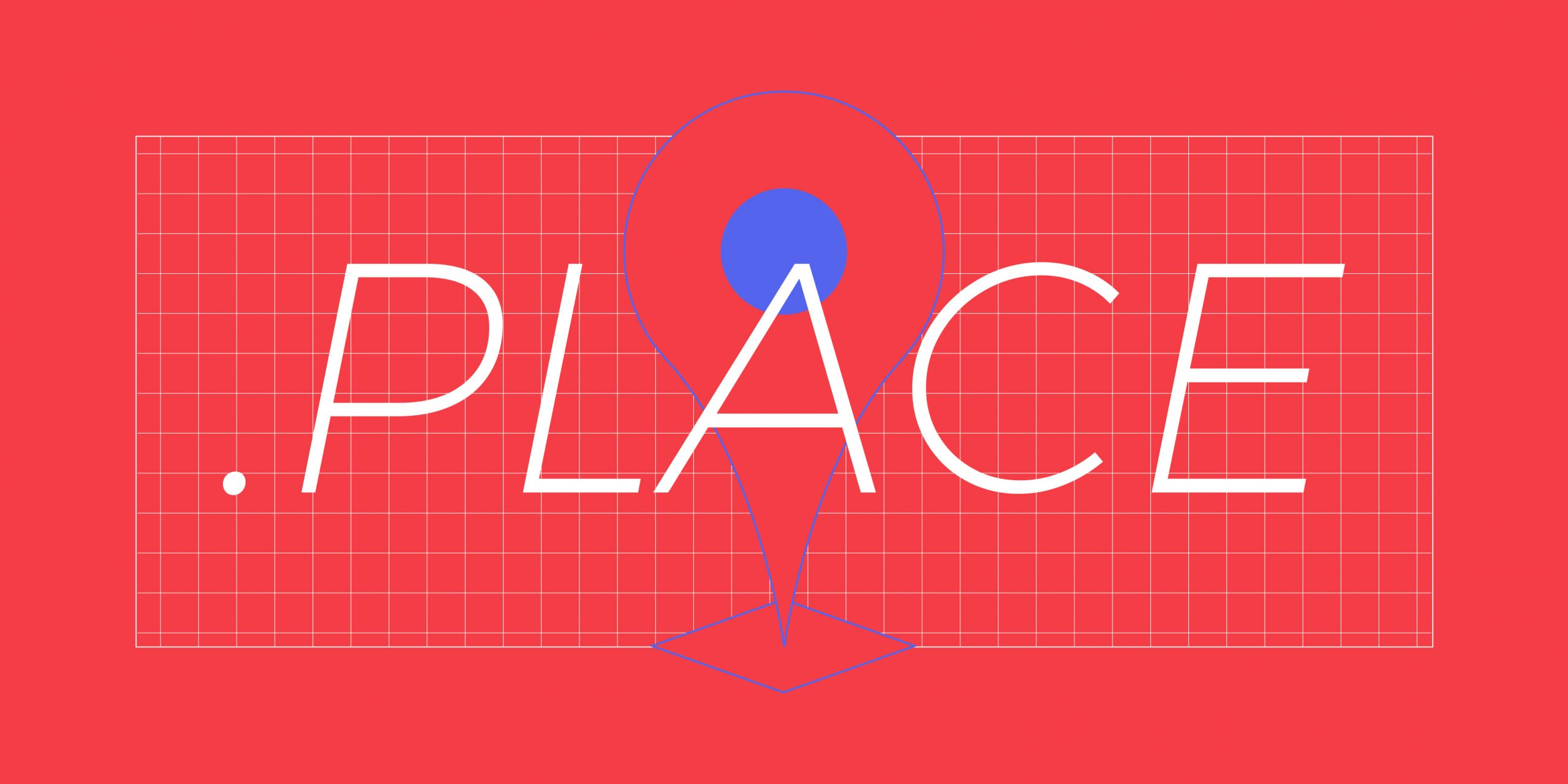 Now re-opening to everyone: .place!