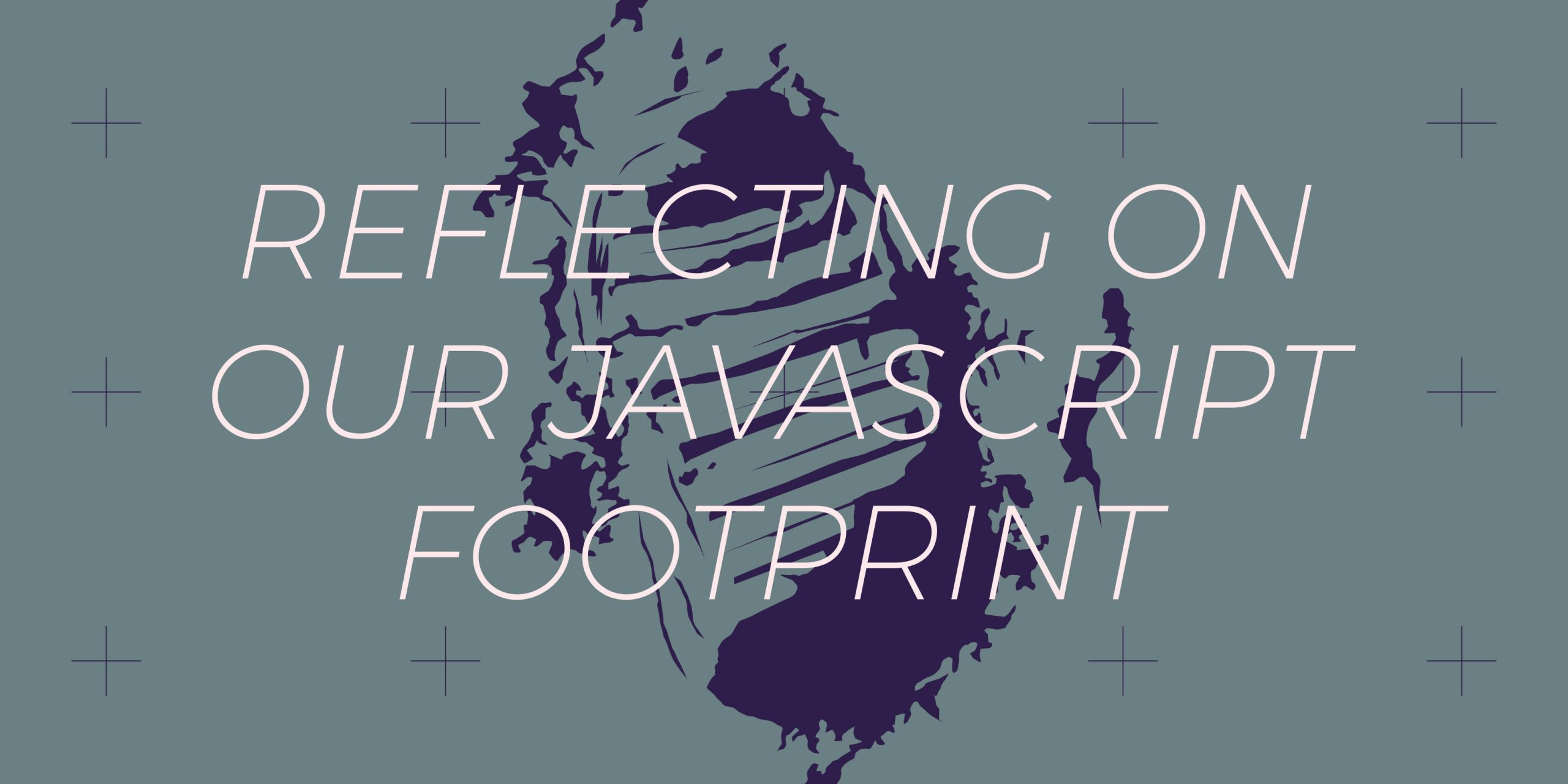 Reflecting on our JavaScript footprint