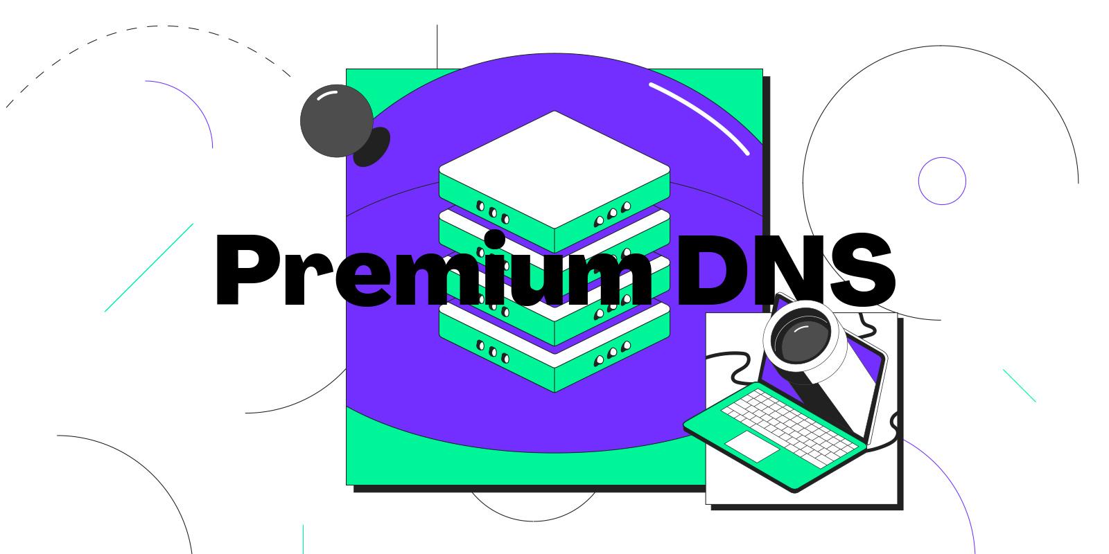 使用進階 DNS 提升您數位服務的可用性