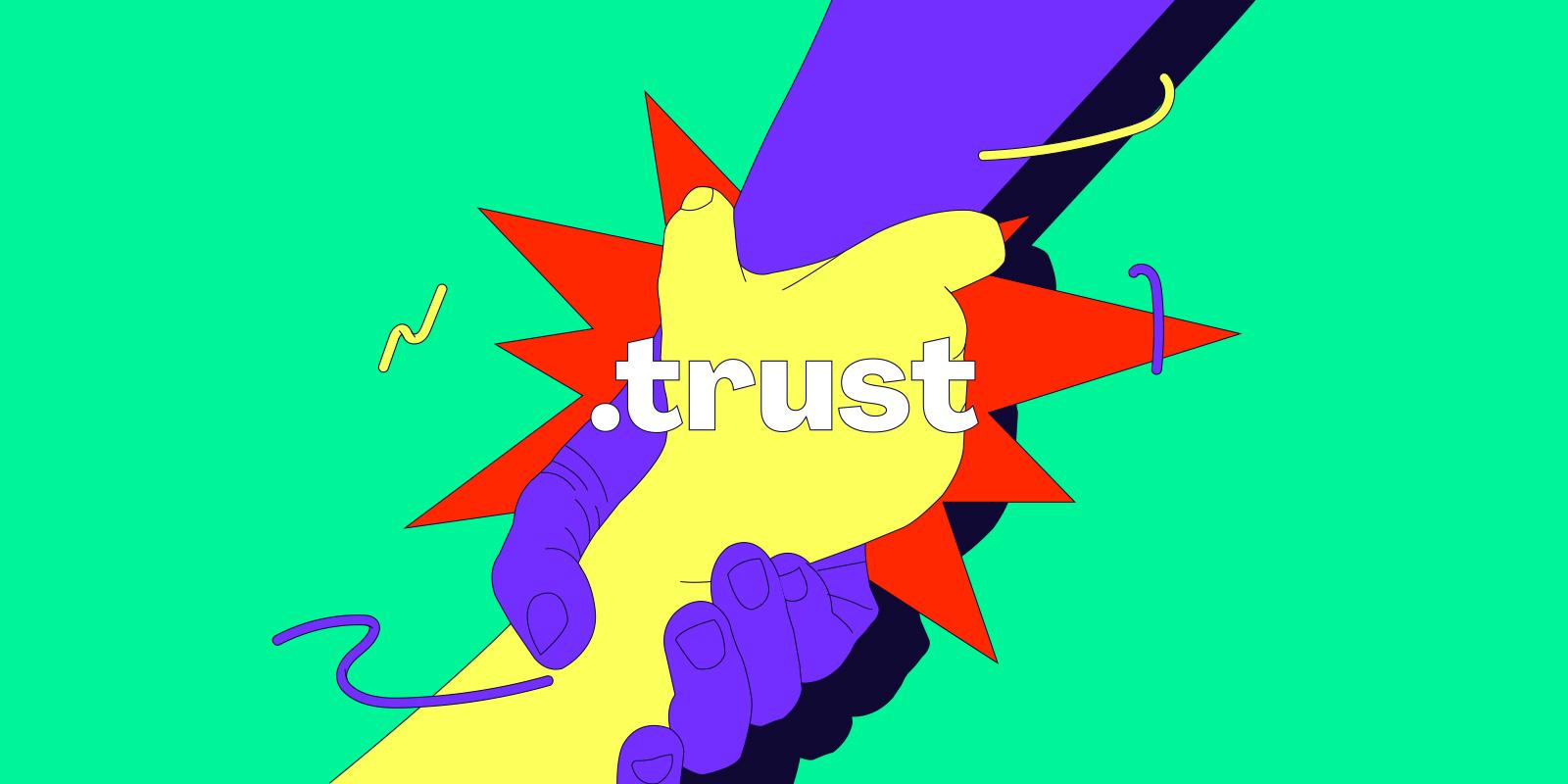 2021 年 3 月 25 日起,.TRUST 域名正式进入日升期阶段